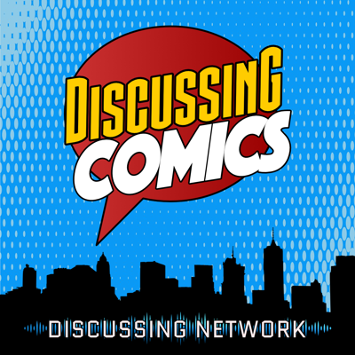 Discussing Comics is a podcast covering the latest in the worlds of comic books, TV, and movies. We discuss our favorite comic book characters from Marvel, DC, Titan, IDW, Boom!, and more! No hero or villain is off-limits from the printed page to the big screen. Hosted by Kyle Jones, Clarence Brown, Ronald Stephens, Ryan Kent, and other guests. Special guest appearances by Lee Shackleford. Discussing Comics is a part of the Discussing Network.