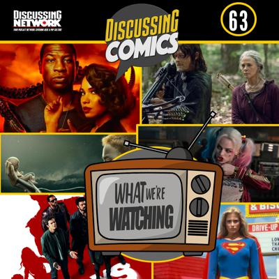 Cover art for Discussing Comics 63: What We're Watching feat. The Boys, Lovecraft Country, Raise by Wolves, and More!