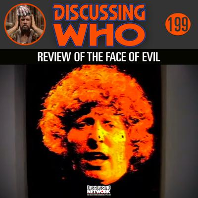 Cover art for Episode 199: Review of The Face of Evil
