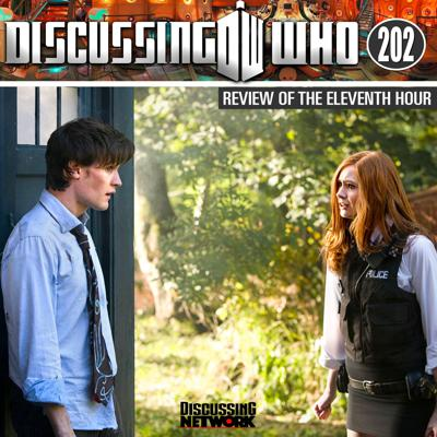 Cover art for Episode 202: Review of the Eleventh Hour, Doctor Who Series 5 Episode 1