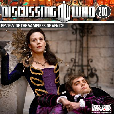 Cover art for Episode 207: Review of the Vampires of Venice, Doctor Who Series 5 Episode 6