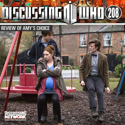 Cover art for Episode 208: Review of Amy's Choice, Doctor Who Series 5 Episode 7
