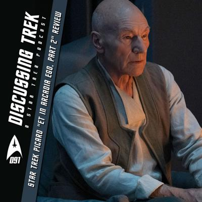 "Cover art for DT091: Star Trek: Picard ""Et In Arcadia Ego, Part 2"" Review"