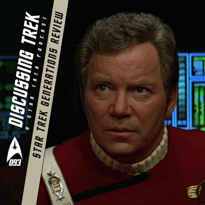 Cover art for DT093: Star Trek Generations Review