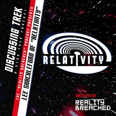 """Cover art for Off-Trek: Reality Breached Presents """"Lee Shackleford of Relativity"""""""