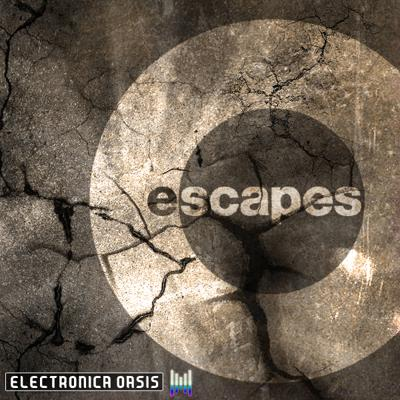 Escapes Podcast – Electronica Oasis