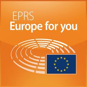 European Parliament - EPRS Podcasts, What Europe does for you