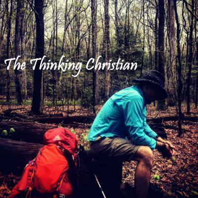 Thinking Reasonably Through All Things Christian