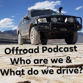 Cover art for Off Road Podcast 255 – Who Are We & What do we Drive?