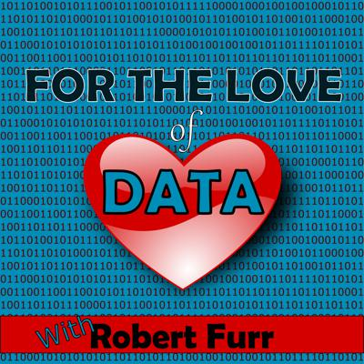 For the Love of Data