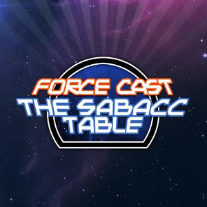 The Sabacc Table: A Star Wars Gaming Podcast