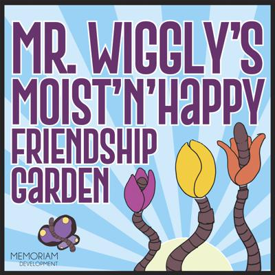 Mr. Wigglys Moist N Happy Friendship Garden