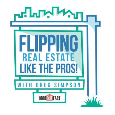 Flipping Real Estate Like The Pros!