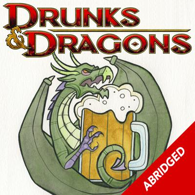 Shorter versions of the Drunks and Dragons Podcast