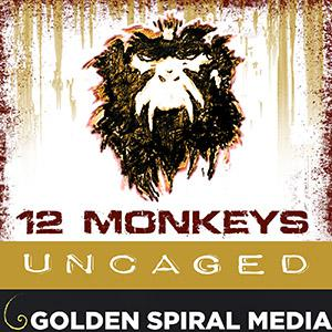 12 Monkeys Uncaged