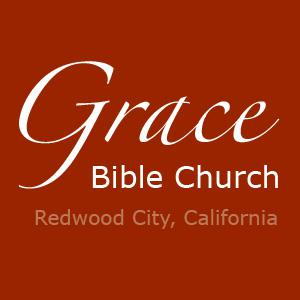 Grace Bible Church; Redwood City, California