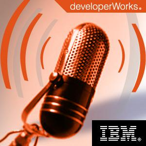 IBM developerWorks podcasts