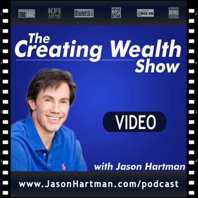 Creating Wealth Video Podcast with Jason Hartman   No-Hype Real Estate Investing Strategies for Achieving Financial Freedom
