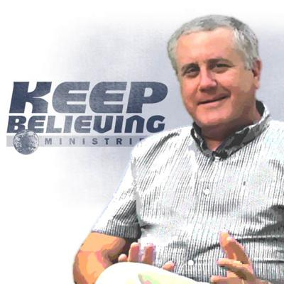 Keep Believing Ministries podcasts