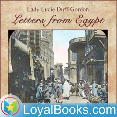 Letters from Egypt by Lady Lucie Duff-Gordon