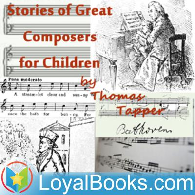 Stories of Great Composers for Children by Thomas Tapper