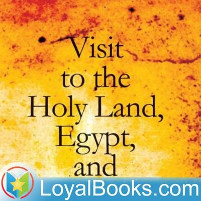 A Visit to the Holy Land, Egypt, and Italy by Ida Laura Pfeiffer