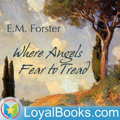 Where Angels Fear to Tread by Edward M. Forster