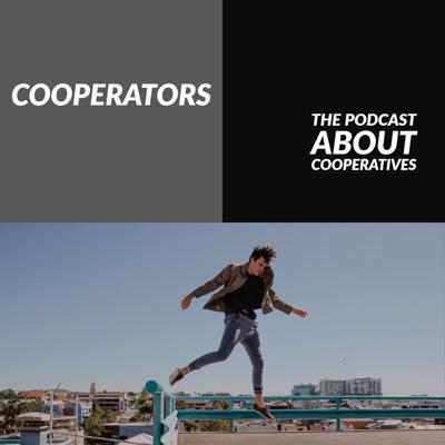 The Cooperators: Podcasting about the Cooperative Movement