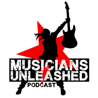 Musicians Unleashed Podcast