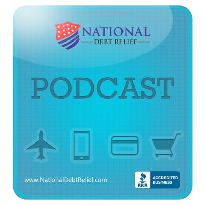 National Debt Relief Podcast
