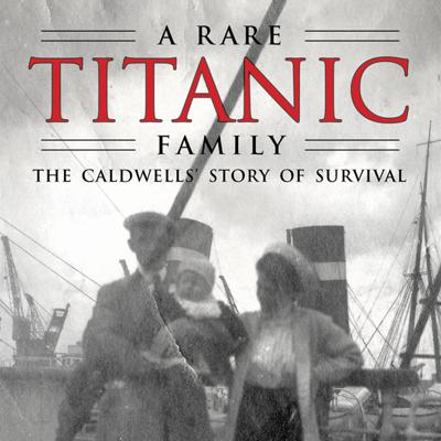 Cover art for Albert Caldwell Remembers the Titanic Disaster