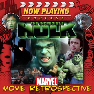 Now Playing: The Incredible Hulk Retrospective Series