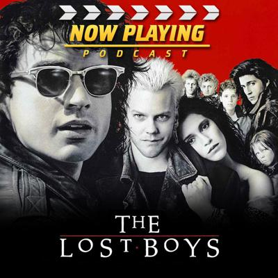 Now Playing: The Lost Boys Movie Retrospective Series