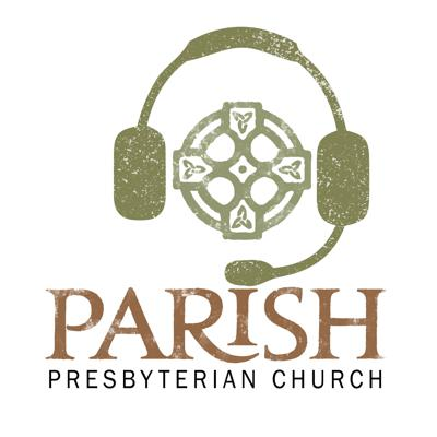 Lectures and Sunday School Lessons from Parish Presbyterian Church in Franklin Tennessee