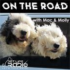 On The Road with Mac and Molly - Pets & Animals on Pet Life Radio (PetLifeRadio.com)