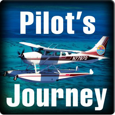 The Pilot's Journey Podcast discusses aviation, proficiency and enjoying the journey.