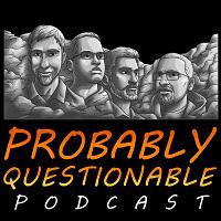 The Probably Questionable Podcast is a podcast where friends discuss a variety of topics. Every episode, we review a beer (daddy soda) and share news stories that we find. In addition, we also discuss many different topics in the vein of movies, video games, music, and current events. Our goal is to entertain others and make them laugh. Check us out at http://www.probablyquestionable.com