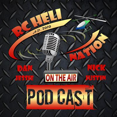 A Podcast For RC Heli Enthusiasts By RC Heli Enthusiasts