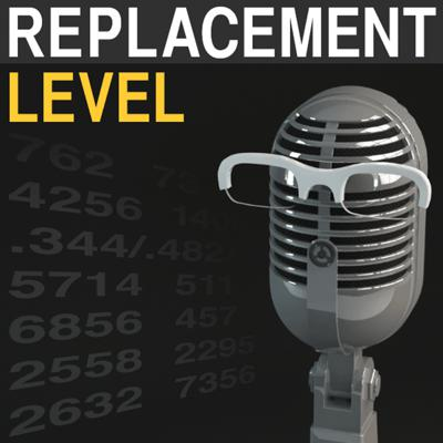 Replacement Level Podcast
