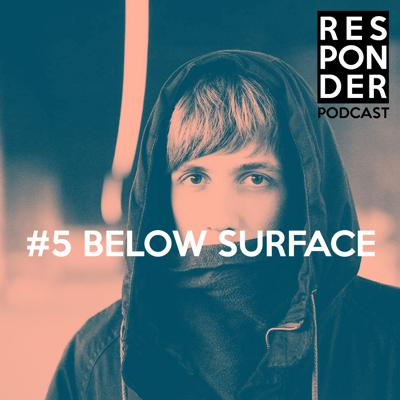 Cover art for Responder Podcast #5 - Below Surface