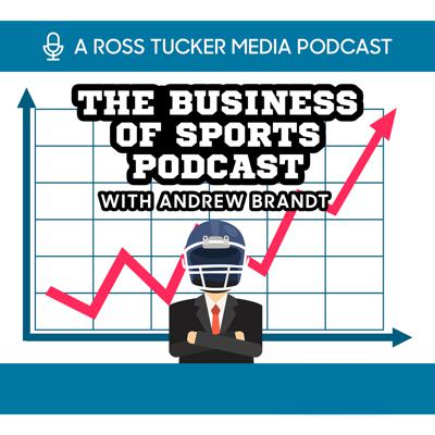 Business of Sports: NFL Business Podcast