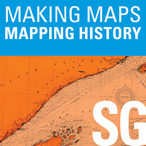 Making Maps, Mapping History