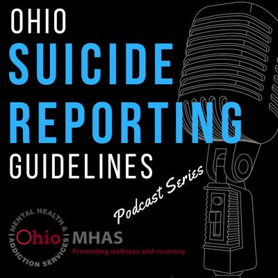 Ohio Suicide Reporting Guidelines
