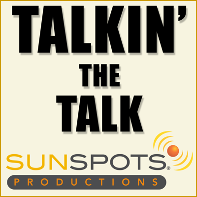 Talkin' The Talk | The Voiceover Podcast from SunSpots Productions