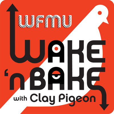 Wake and Bake Podcast with Clay Pigeon   WFMU