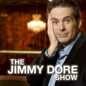The Jimmy Dore Show!