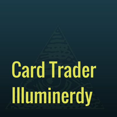Card Trader Illuminerdy