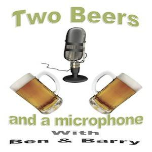Two Beers and a Microphone