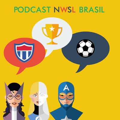 Cover art for Podcast NWSL Brasil - Episódio 2 - Podcast Esquecido