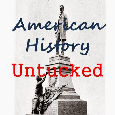 American History Untucked